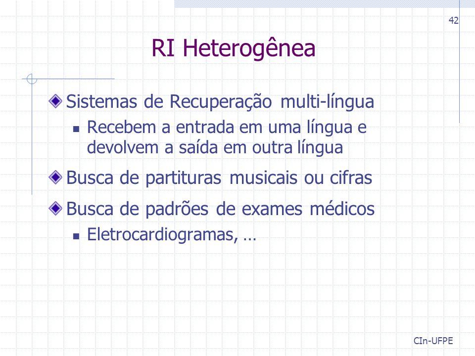 RI Heterogênea Sistemas de Recuperação multi-língua