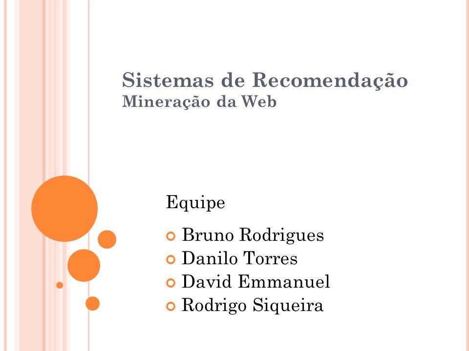 Sistemas de Recomendação Mineração da Web