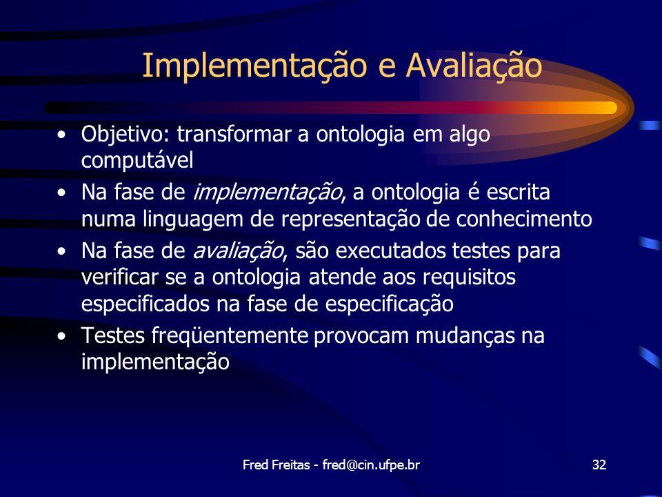 Implementação e Avaliação