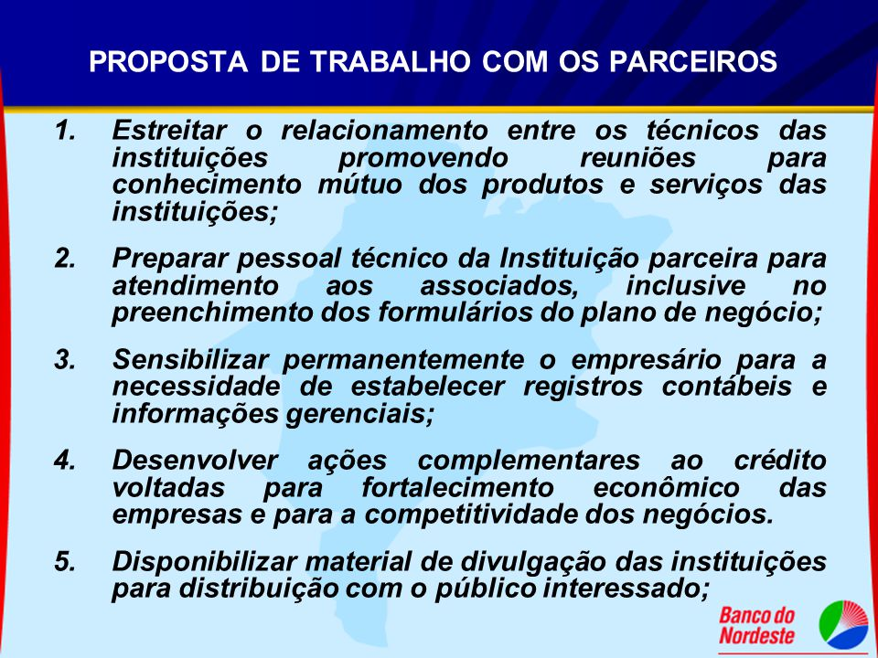 PROPOSTA DE TRABALHO COM OS PARCEIROS