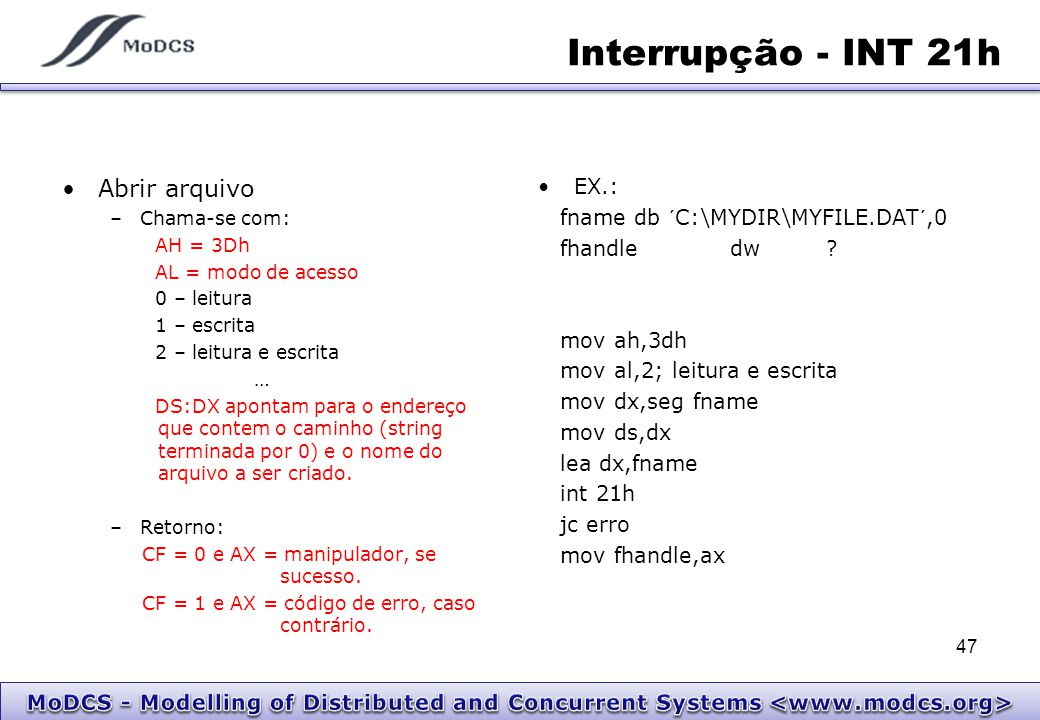 Interrupção - INT 21h Abrir arquivo EX.: