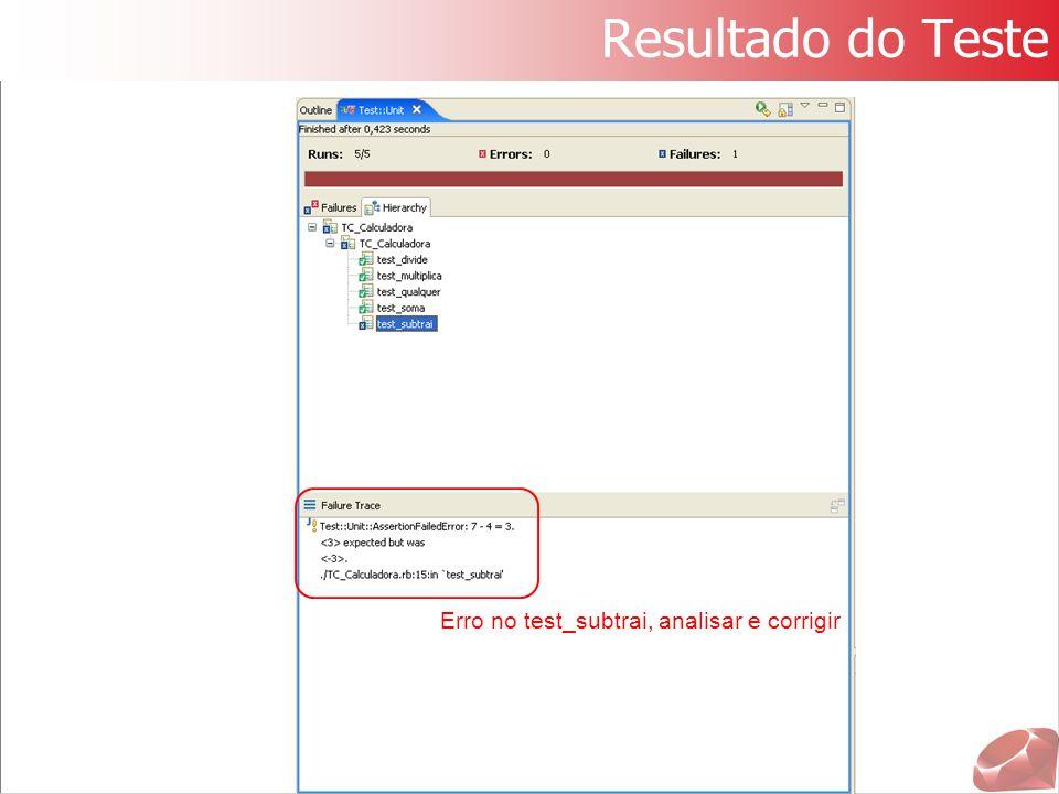Resultado do Teste Erro no test_subtrai, analisar e corrigir