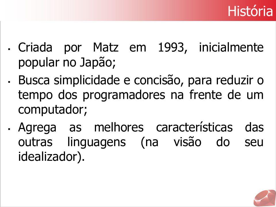História Criada por Matz em 1993, inicialmente popular no Japão;