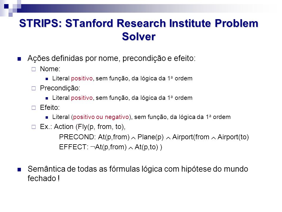 STRIPS: STanford Research Institute Problem Solver