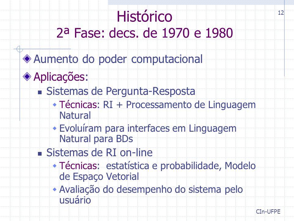 Histórico 2ª Fase: decs. de 1970 e 1980