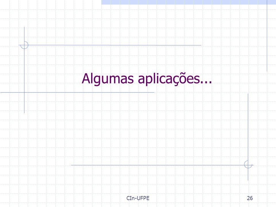 Algumas aplicações... CIn-UFPE