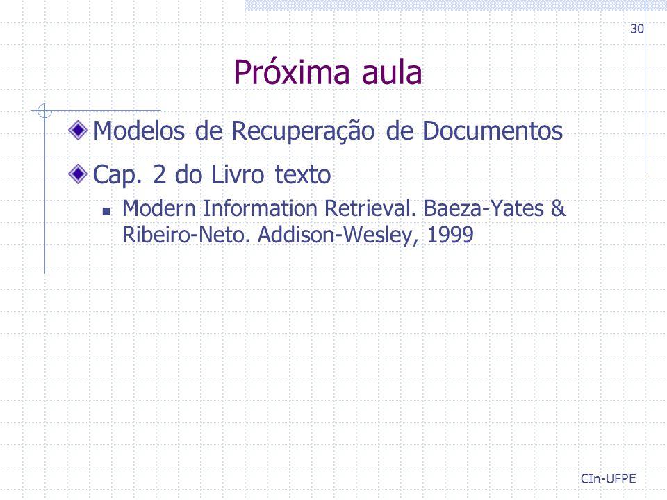 Próxima aula Modelos de Recuperação de Documentos