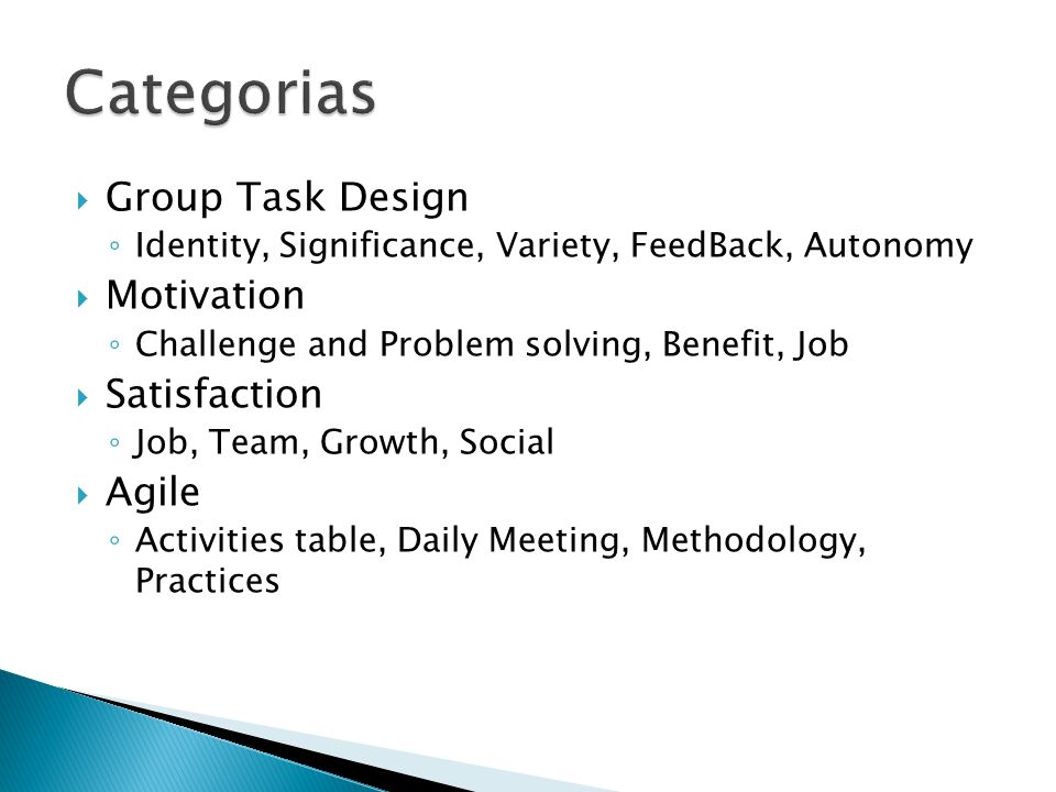 Categorias Group Task Design Motivation Satisfaction Agile