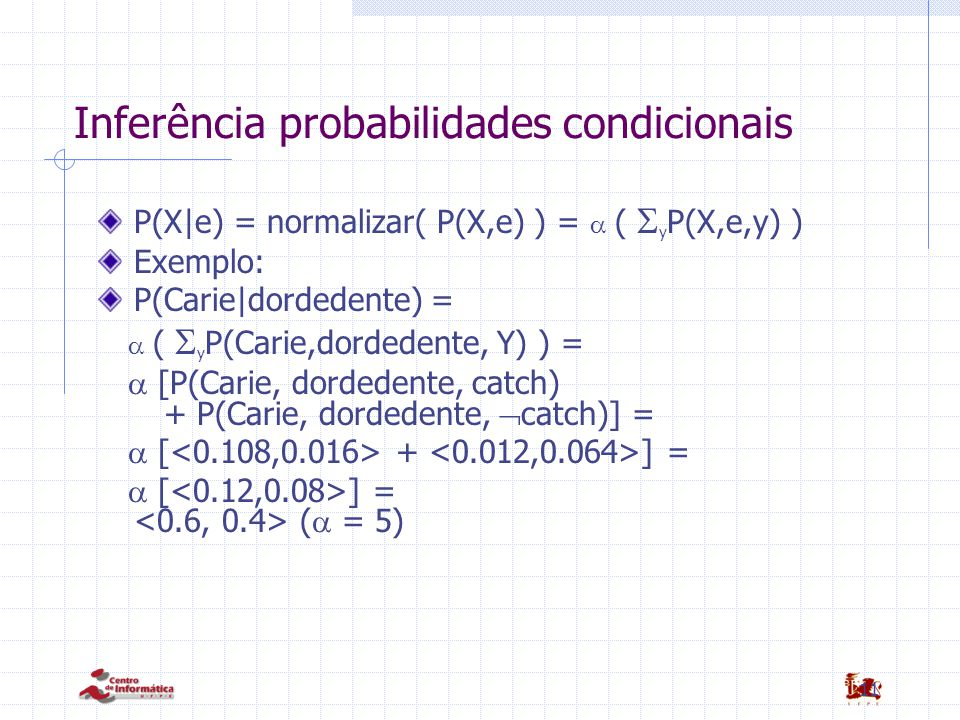 Inferência probabilidades condicionais