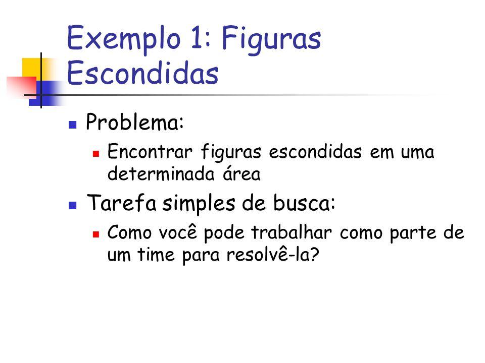 Exemplo 1: Figuras Escondidas
