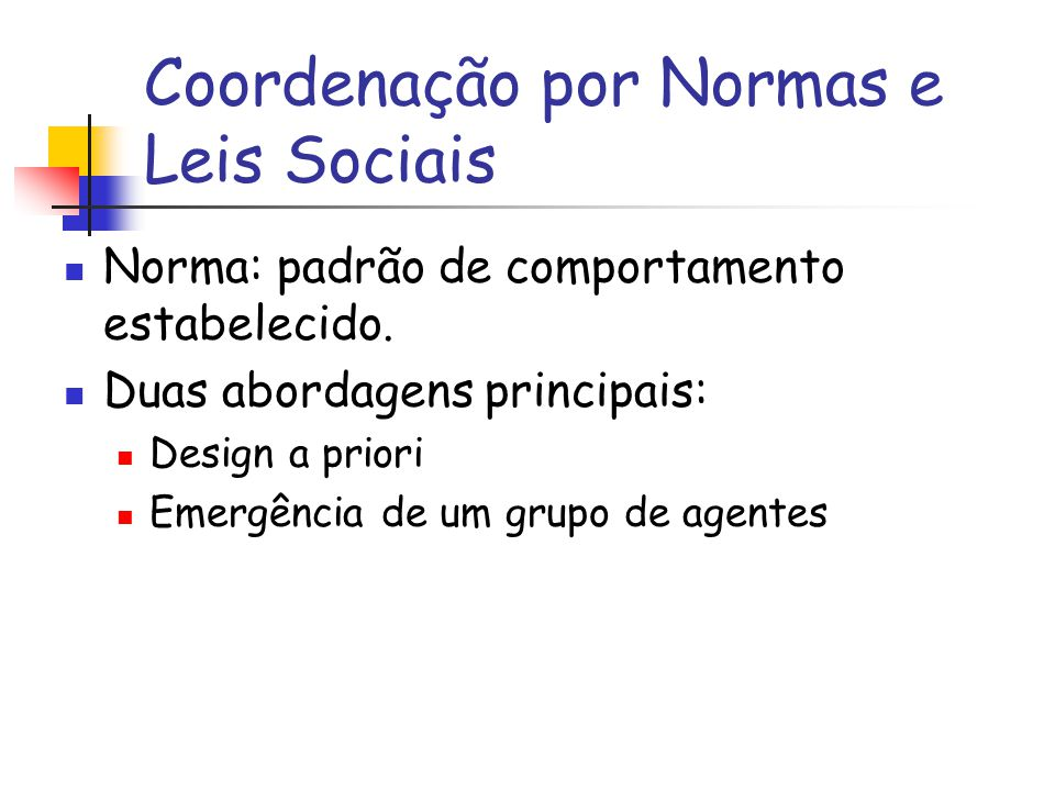 Coordenação por Normas e Leis Sociais