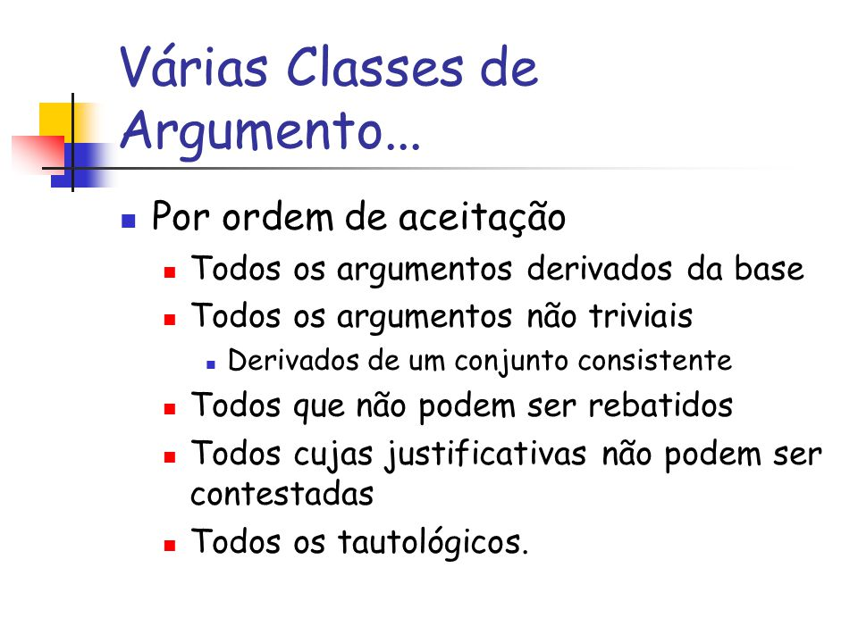 Várias Classes de Argumento...