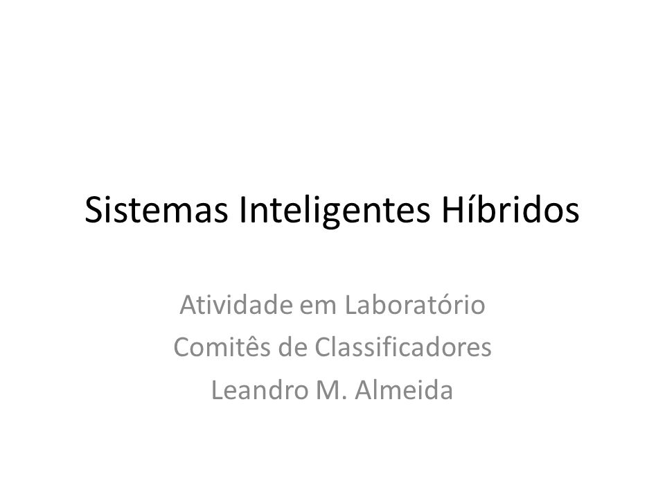 Sistemas Inteligentes Híbridos