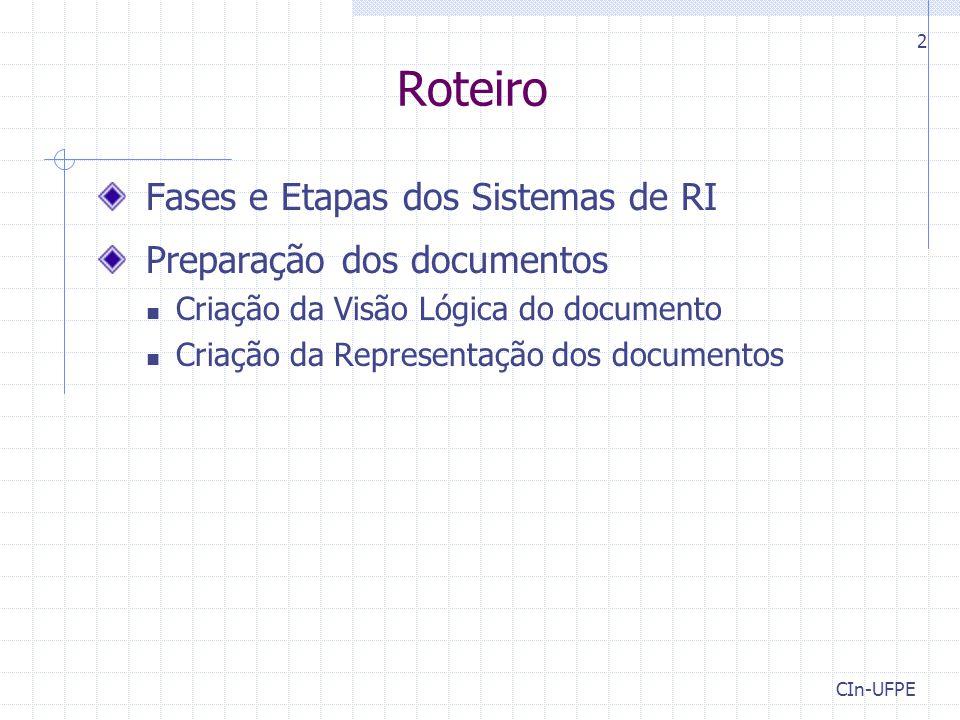 Roteiro Fases e Etapas dos Sistemas de RI Preparação dos documentos