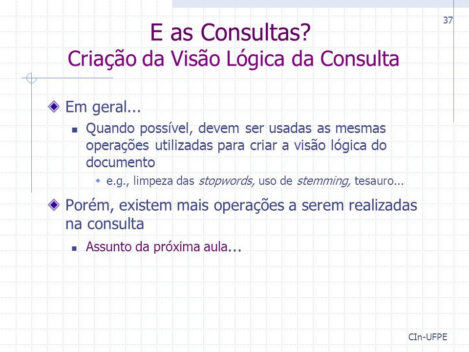 E as Consultas Criação da Visão Lógica da Consulta
