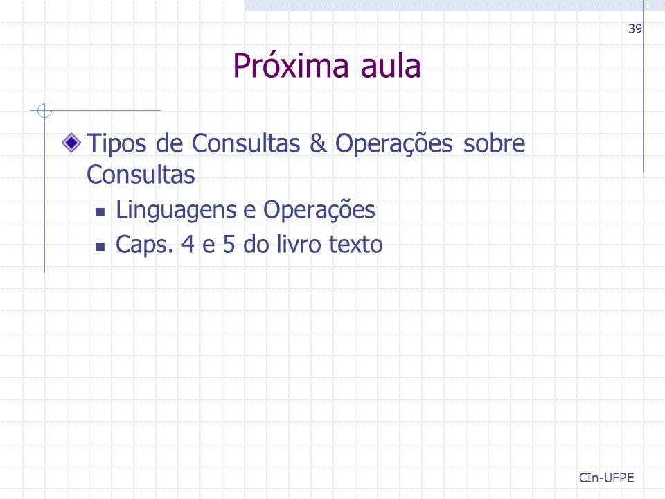 Próxima aula Tipos de Consultas & Operações sobre Consultas