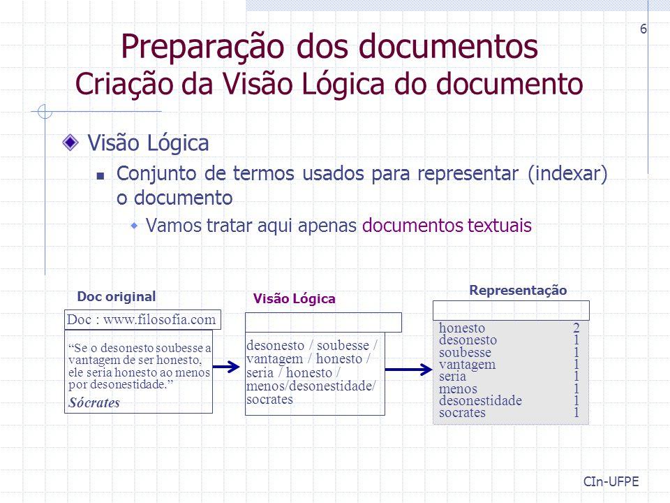 Preparação dos documentos Criação da Visão Lógica do documento