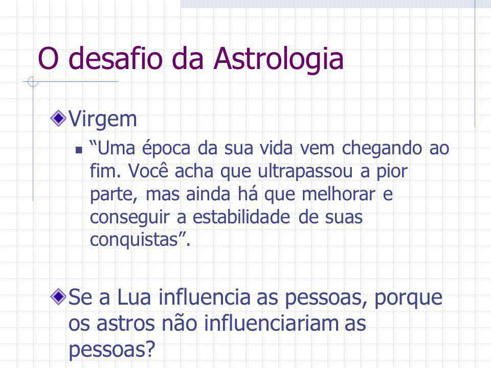 O desafio da Astrologia