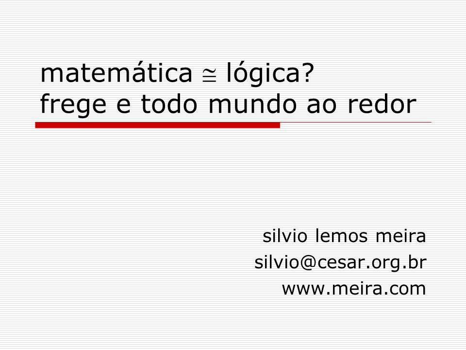 matemática  lógica frege e todo mundo ao redor