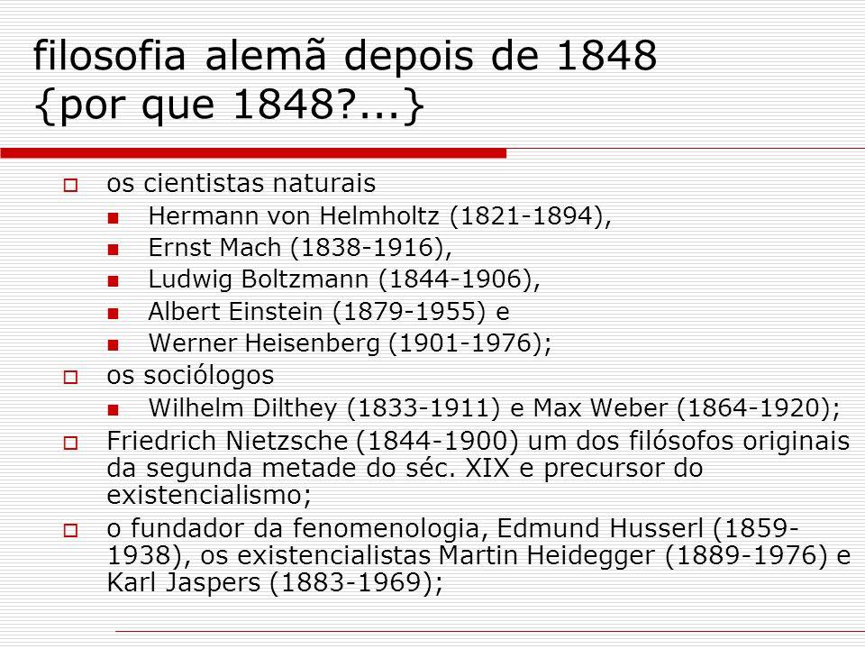 filosofia alemã depois de 1848 {por que 1848 ...}