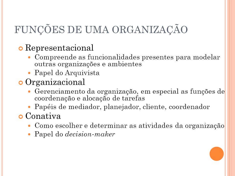 FUNÇÕES DE UMA ORGANIZAÇÃO
