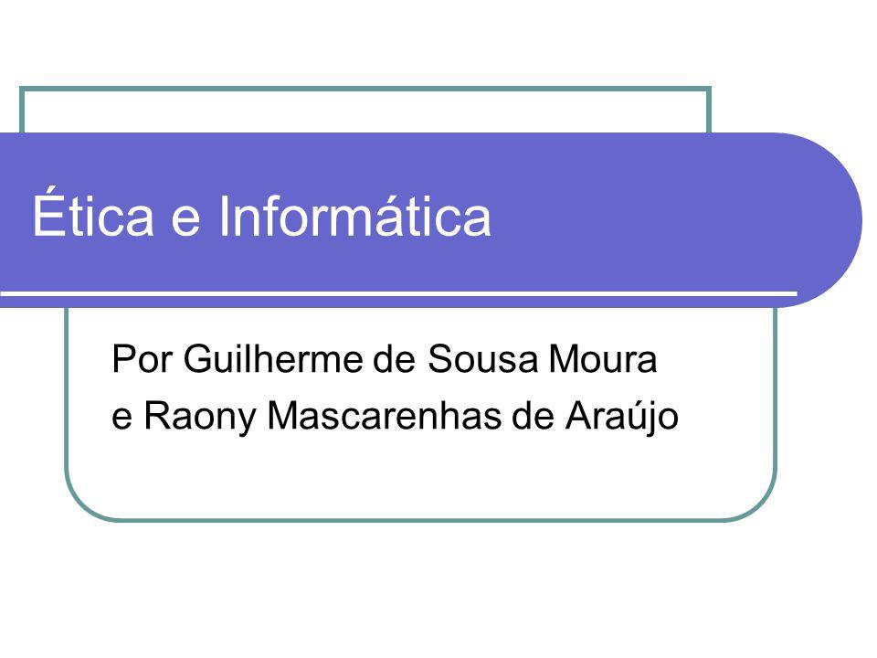 Por Guilherme de Sousa Moura e Raony Mascarenhas de Araújo