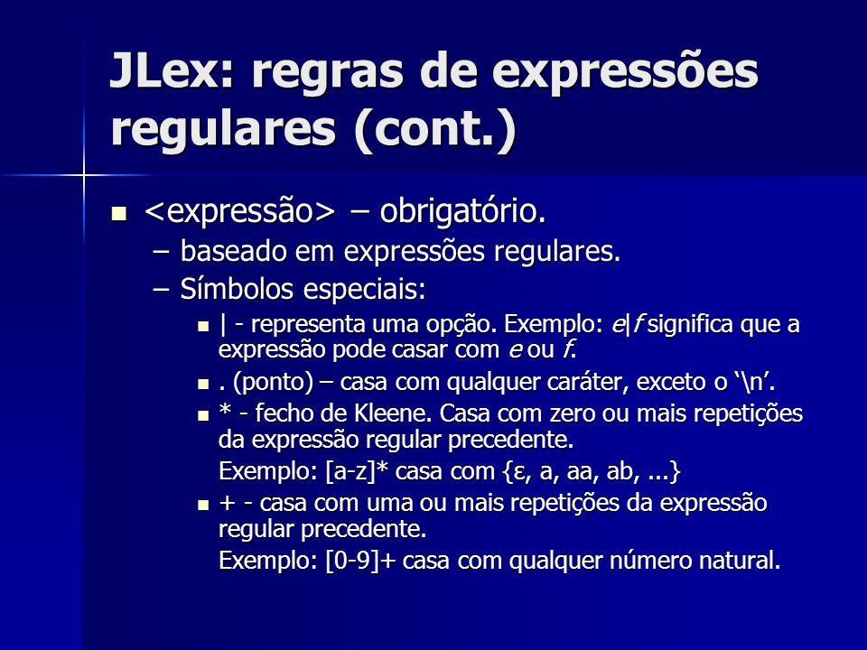 JLex: regras de expressões regulares (cont.)