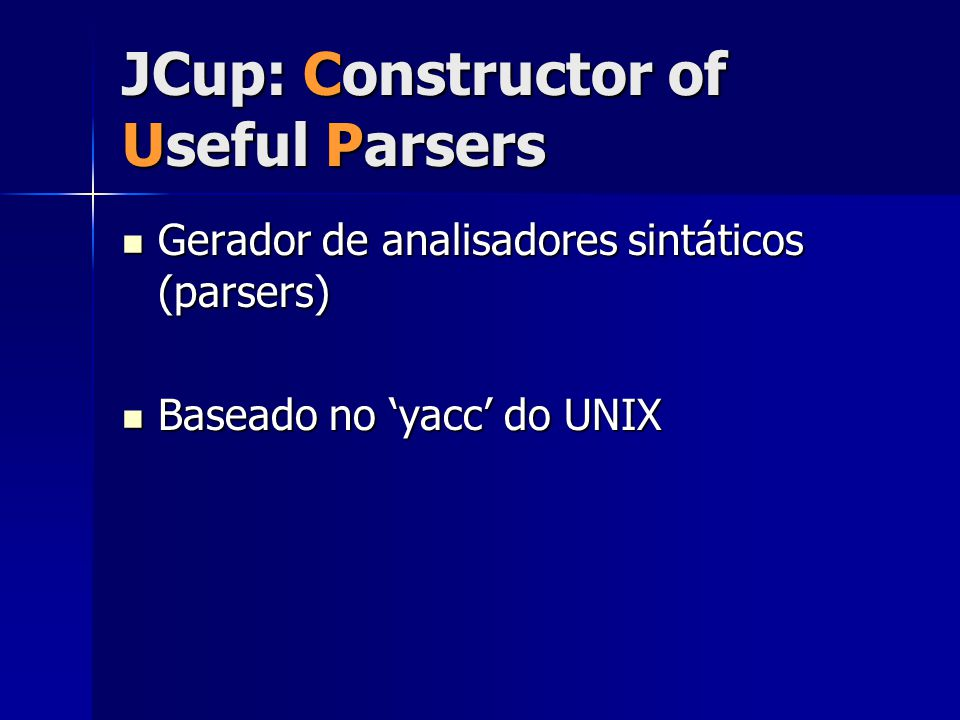 JCup: Constructor of Useful Parsers