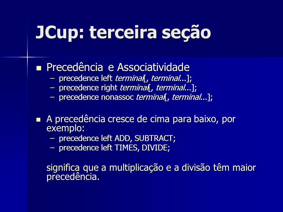 JCup: terceira seção Precedência e Associatividade