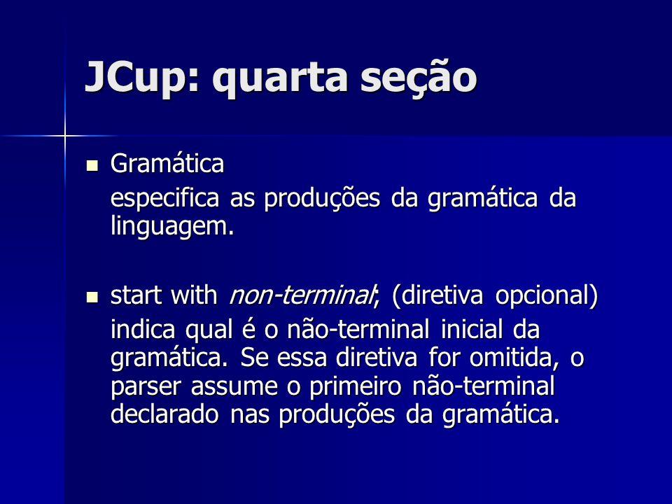 JCup: quarta seção Gramática