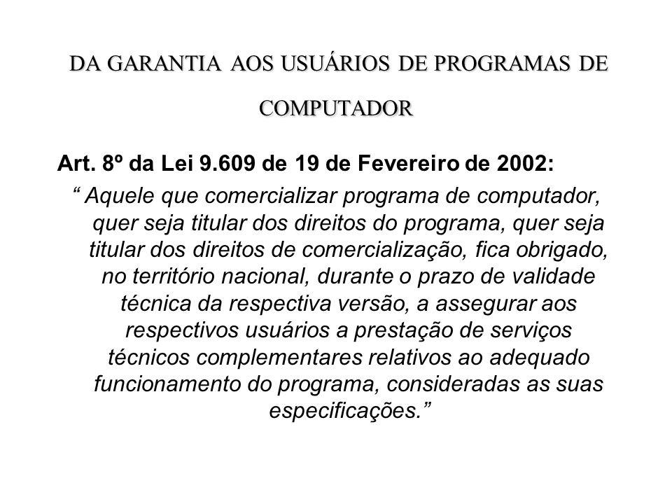 DA GARANTIA AOS USUÁRIOS DE PROGRAMAS DE COMPUTADOR