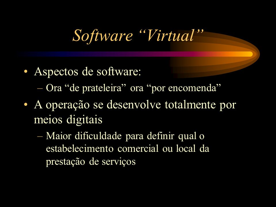 Software Virtual Aspectos de software: