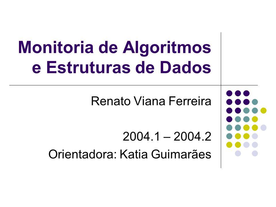 Monitoria de Algoritmos e Estruturas de Dados