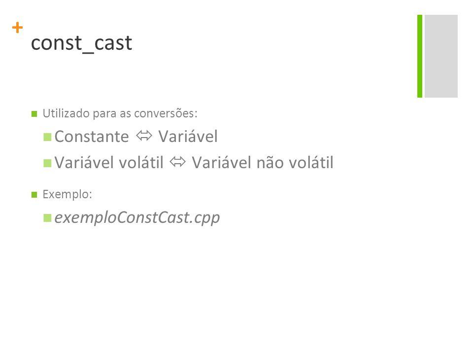 const_cast Constante  Variável