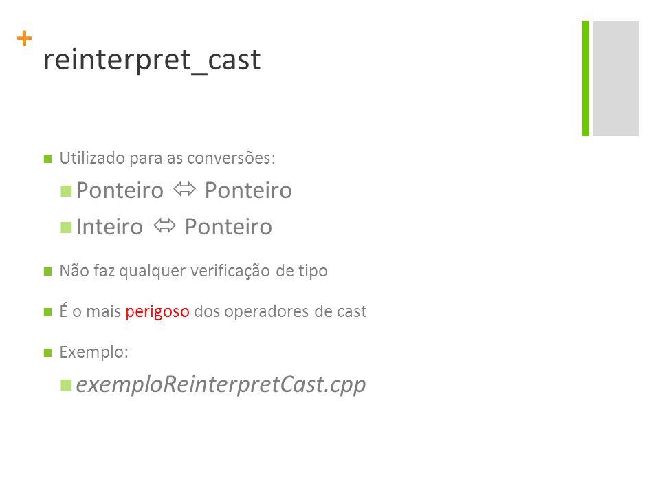 reinterpret_cast Ponteiro  Ponteiro Inteiro  Ponteiro