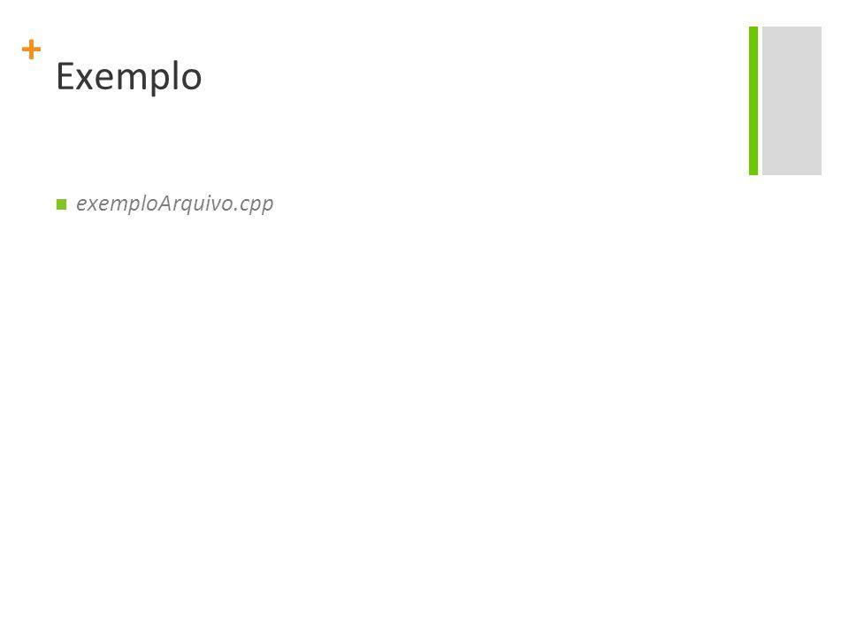 Exemplo exemploArquivo.cpp