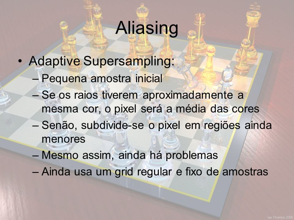 Aliasing Adaptive Supersampling: Pequena amostra inicial