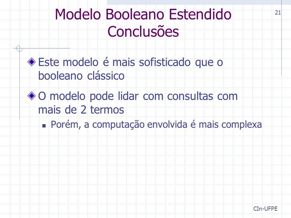 Modelo Booleano Estendido Conclusões