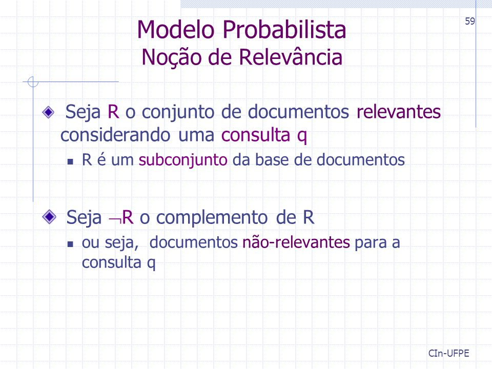Modelo Probabilista Noção de Relevância