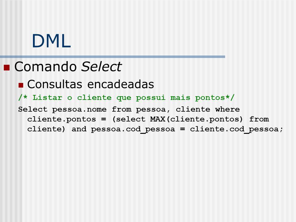 DML Comando Select Consultas encadeadas