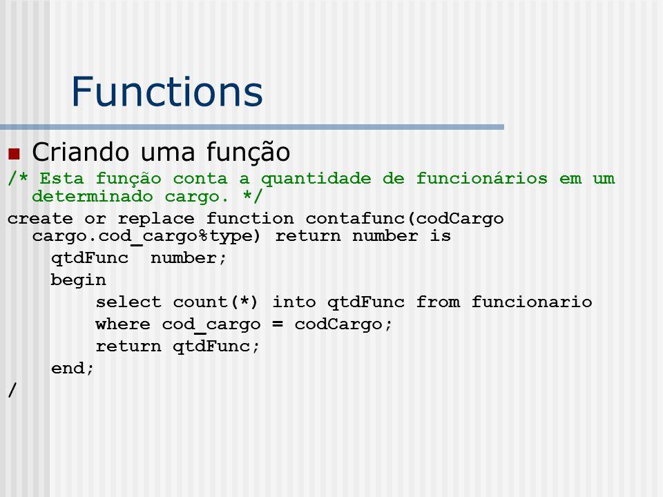 Functions Criando uma função