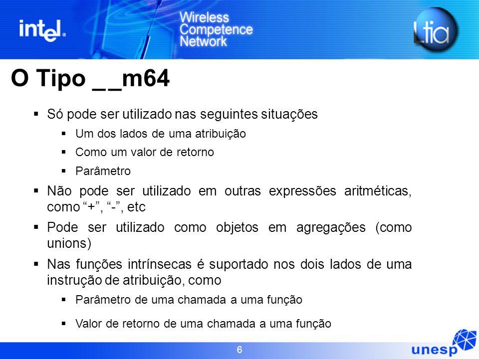 O Tipo _ _m64 Só pode ser utilizado nas seguintes situações