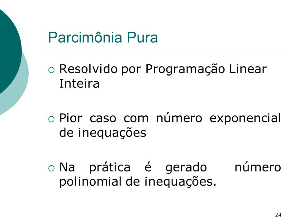 Parcimônia Pura Resolvido por Programação Linear Inteira