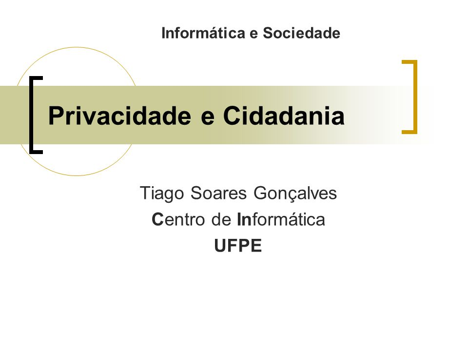Privacidade e Cidadania