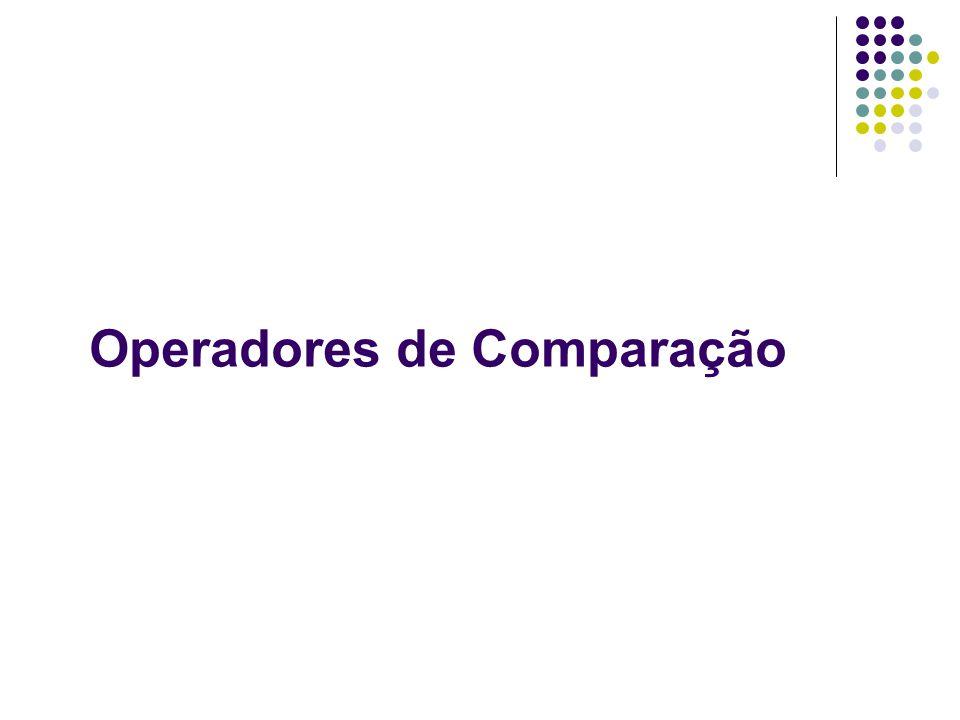 Operadores de Comparação