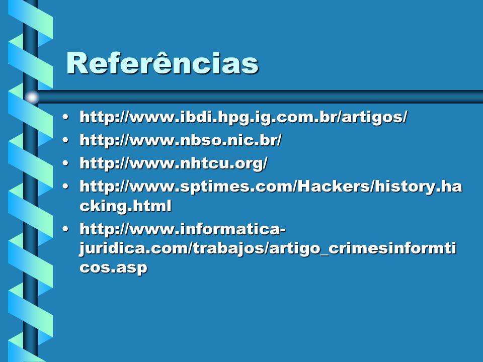 Referências http://www.ibdi.hpg.ig.com.br/artigos/