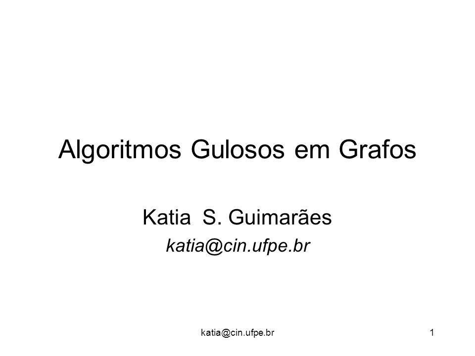 Algoritmos Gulosos em Grafos