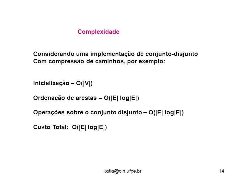 Considerando uma implementação de conjunto-disjunto