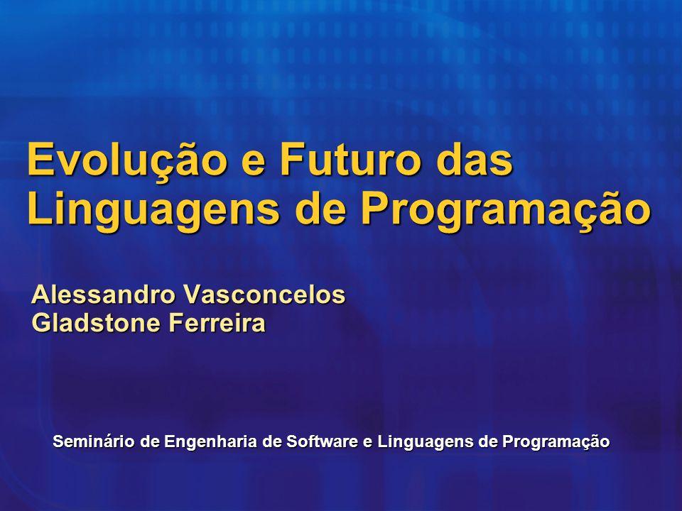 Evolução e Futuro das Linguagens de Programação