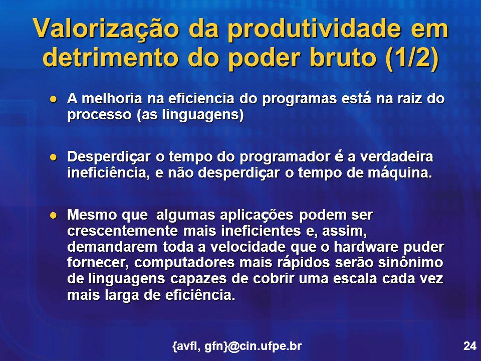 Valorização da produtividade em detrimento do poder bruto (1/2)